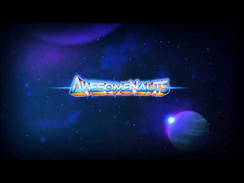 Awesomenauts Theme with lyrics