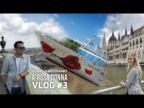 Donau Kreuzfahrt mit A-Rosa - Vlog #3: Zwei Tage in Budapest