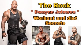 The Rock | workout and his diet | Dwayne Johnson |