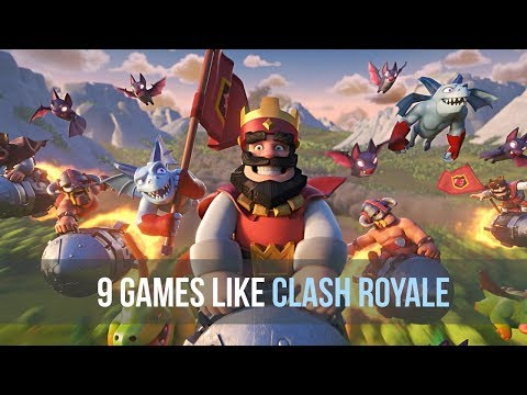 9 Best Games Like Clash Royale