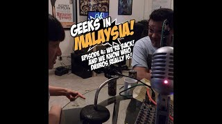 "Geeks In Malaysia Archives: Episode 4 - ""WE'RE BACK! And we know who Davros is!"""