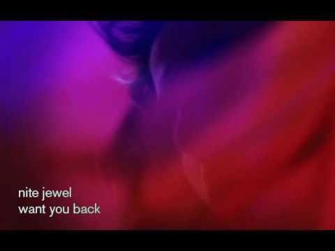 nite jewel - want you back