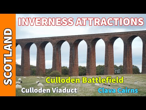INVERNESS ATTRACTIONS | Culloden Battlefield | Culloden Viaduct | Clava Cairns from YouTube · Duration:  4 minutes 53 seconds