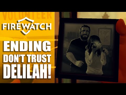 Firewatch Ending: DONT TRUST DELILAH - Deep Dark Secrets