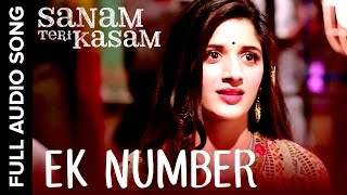 Ek Number Full Audio Song | Sanam Teri Kasam