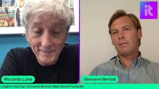 Alla ricerca delle migliori startup: Giovanni Bertoli (Wall Street Football)
