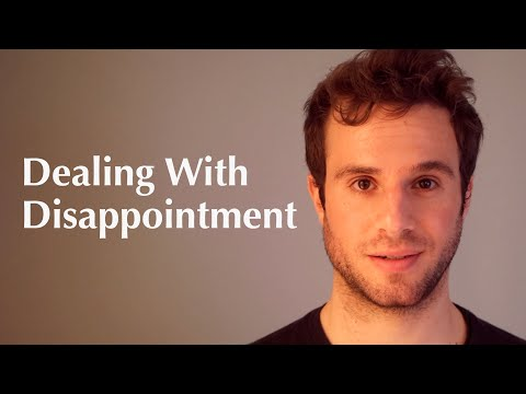Lesson 1: Dealing With Disappointment