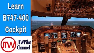 Boeing 747-400 Cockpit Overview