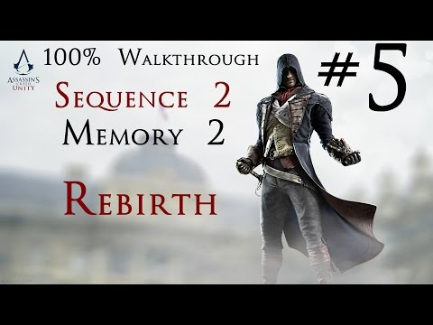 Assassin's Creed Unity - 100% Walkthrough Part 5 - Sequence 2 - Memory 2