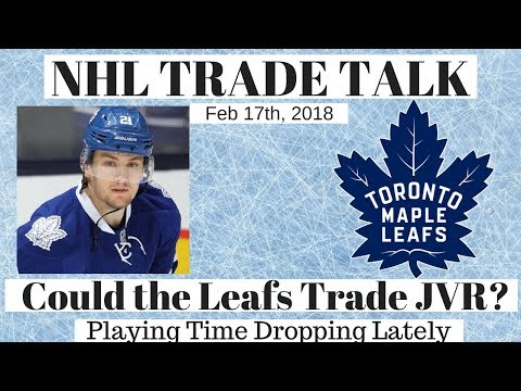 NHL Trade Talk - Maple Leafs, Could they Trade JVR?