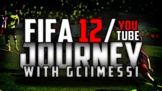 Fifa 12/YouTube Journey - From The Beginning!