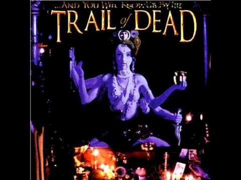 And You Will Know Us By The Trail Of Dead-Mistakes & Regrets mp3