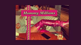 """V2 """"mommy Millions"""" 