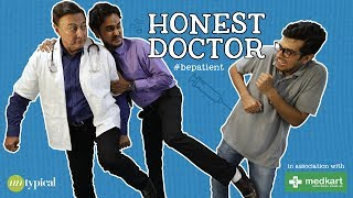 Honest Doctor #Bepatient l Teaser l Hindi