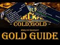 Cold as Gold - Get Started with only 10 Gold - Episode 2 [World of Warcraft Gold Guides]