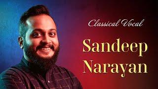 Classical Vocal - Paramashiva - Shri Mathrubhootham - Sandeep Narayan