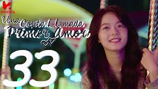 "Download SUB ESPAÑOL | A LITTLE THING CALLED FIRST LOVE ""Una cosita llamada primer amor"" EP 33"