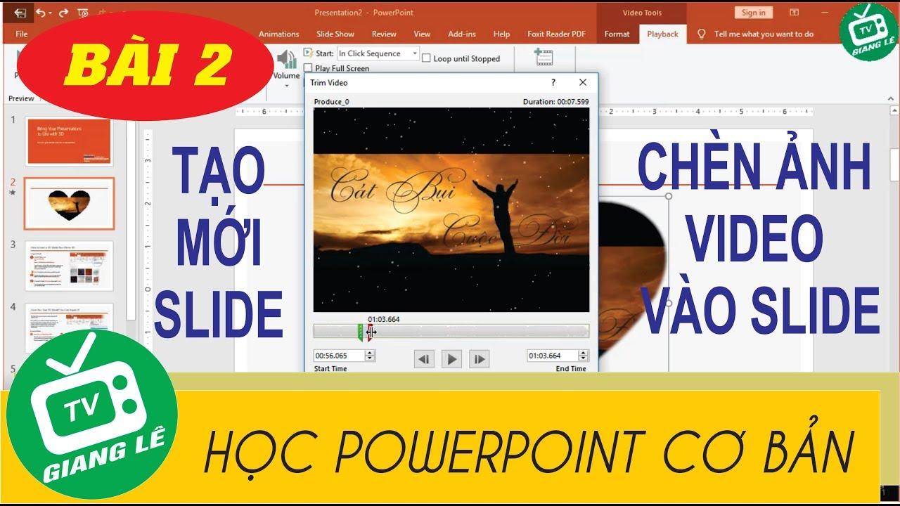 [HỌC POWERPOINT CƠ BẢN] Bài 2: Cách tạo mới slide chèn ảnh video vào slide powwerpoint