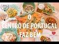 O Centro De Portugal Faz Bem | Center of Portugal does Well