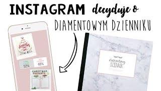 Instagramowicze decydują o stronie do DIAMENTOWEGO DZIENNIKA