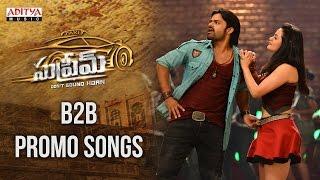 Supreme Back 2 Back Promo Songs    Sai Dharam Tej, Raashi Khanna, Sai Kartheek