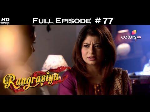 Rangrasiya - Full Episode 77 - With English Subtitles