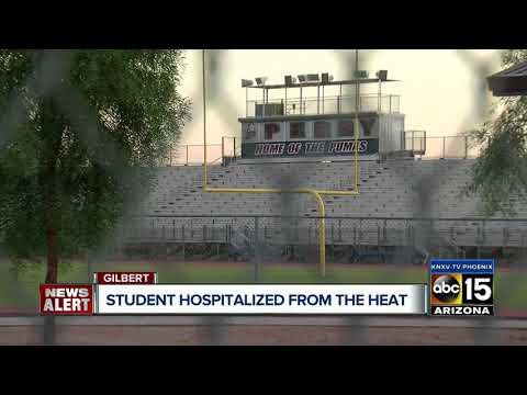 Football player practicing at Gilbert school hospitalized for heat-related illness