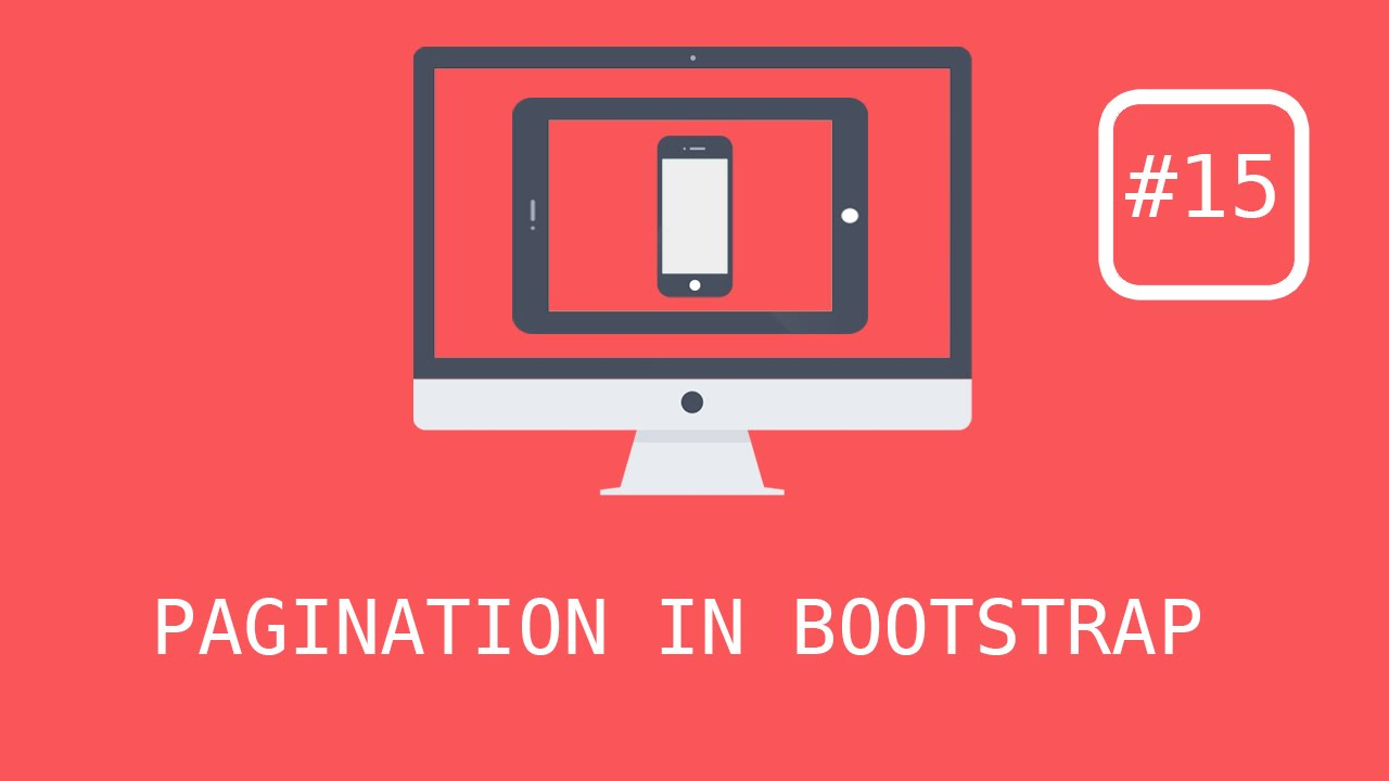 Bootstrap 3 Tutorials - #15 Using Pagination & Pager
