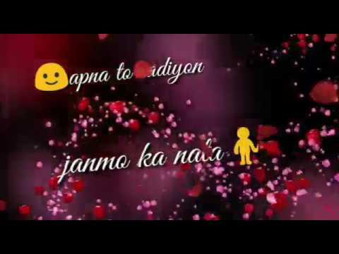 Apna to sadiyon janmo ka nata hai ☝l new what's app status l by shraddha arya l💝💝💝