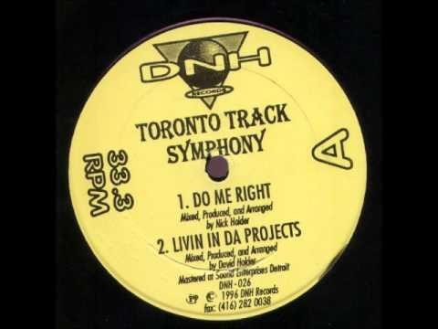 Toronto Track Symphony - Livin in da Projects