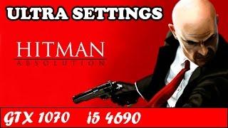 Hitman Absolution (Ultra Settings) | GTX 1070 + i5 4690 [1080p 60fps]