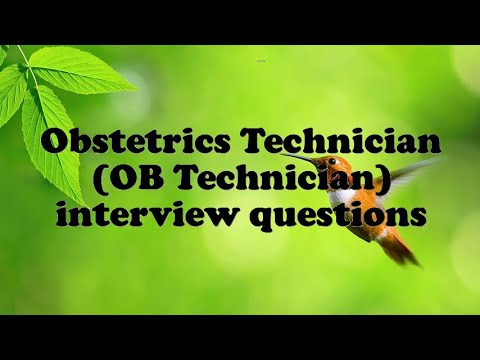 Obstetrics Technician OB Interview Questions