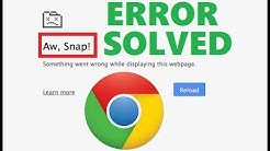 "How To Fix ""Aw, Snap!"" Crash Error In Google Chrome [ 2 Best Solutions ]"