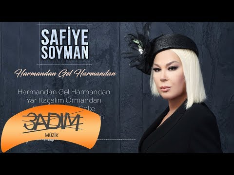 Safiye Soyman - Harmandan Gel Harmandan (Official Lyric Video)
