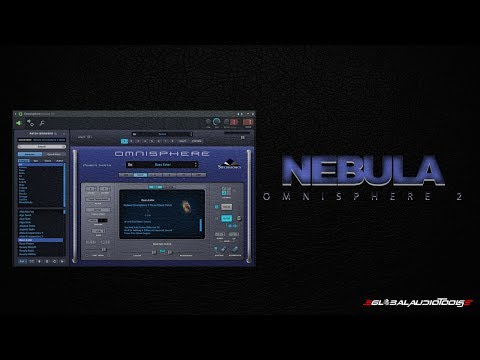 Global Audio Tools-Nebula Sound Demonstration(Omnisphere 2)