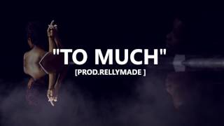 """[FREE] """"To Much"""" Dej Loaf/Lil Durk/YFN Lucci Type Beat (Prod. RellyMade)"""
