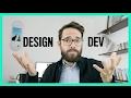 Becoming A Designer VS Developer