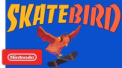 SkateBIRD - Announcement Trailer - Nintendo Switch