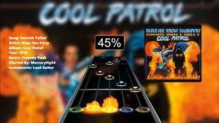 Ninja Sex Party - Smooth Talkin' (Clone Hero Custom Chart)