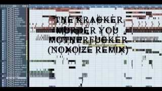 The Kracker - Murder You Motherfuckers (Noxoize Remix)