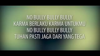 NO BULLY DYCAL ft DIEDRA