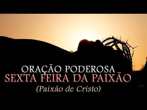 ORAÇÃO PODEROSA SEXTA-FEIRA SANTA Vídeo Mensagem Paixão de Cristo.