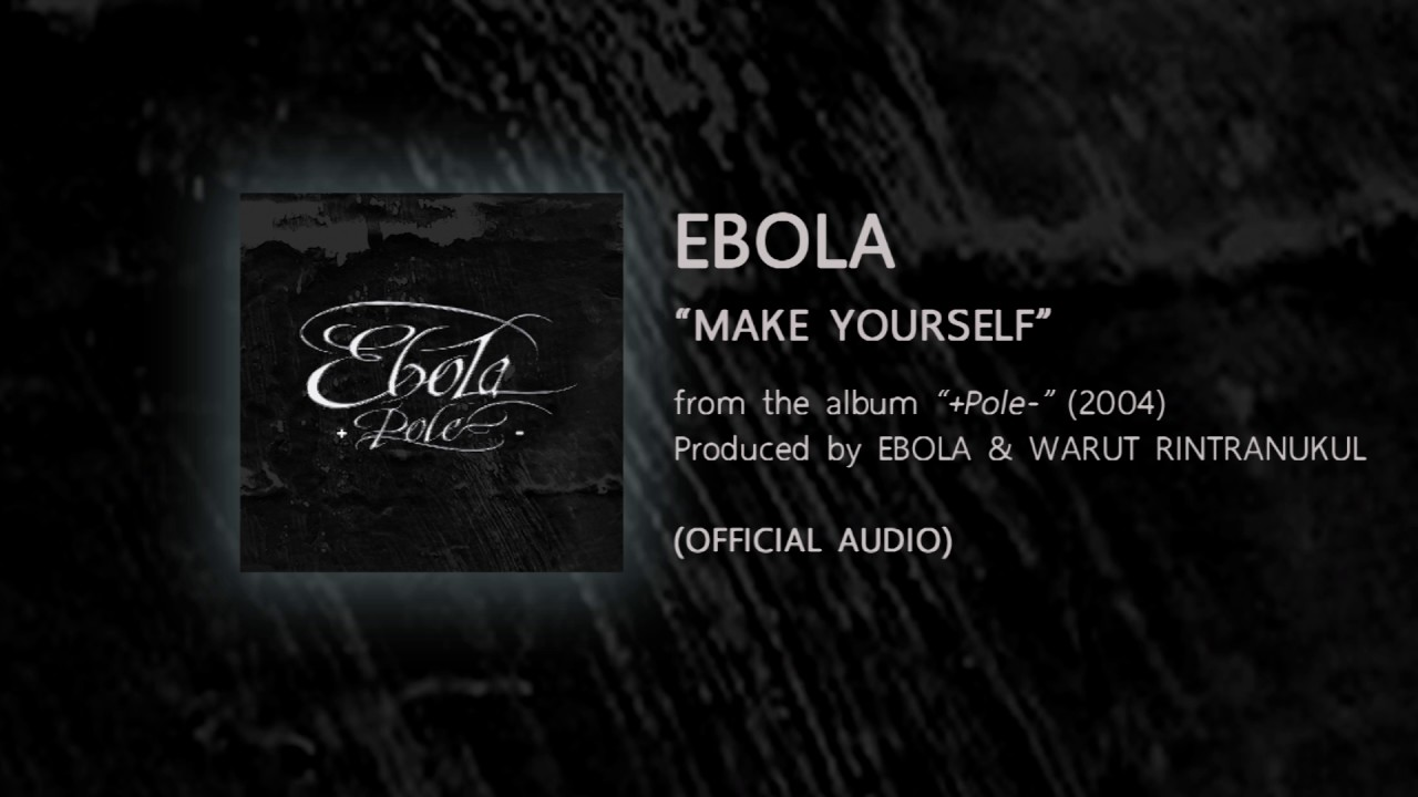 Make yourself ebola from the album pole 2004 official make yourself ebola from the album pole 2004 official audio solutioingenieria Image collections