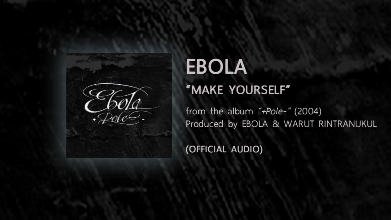 Make yourself ebola from the album pole 2004 official make yourself ebola from the album pole 2004 official audio solutioingenieria Gallery