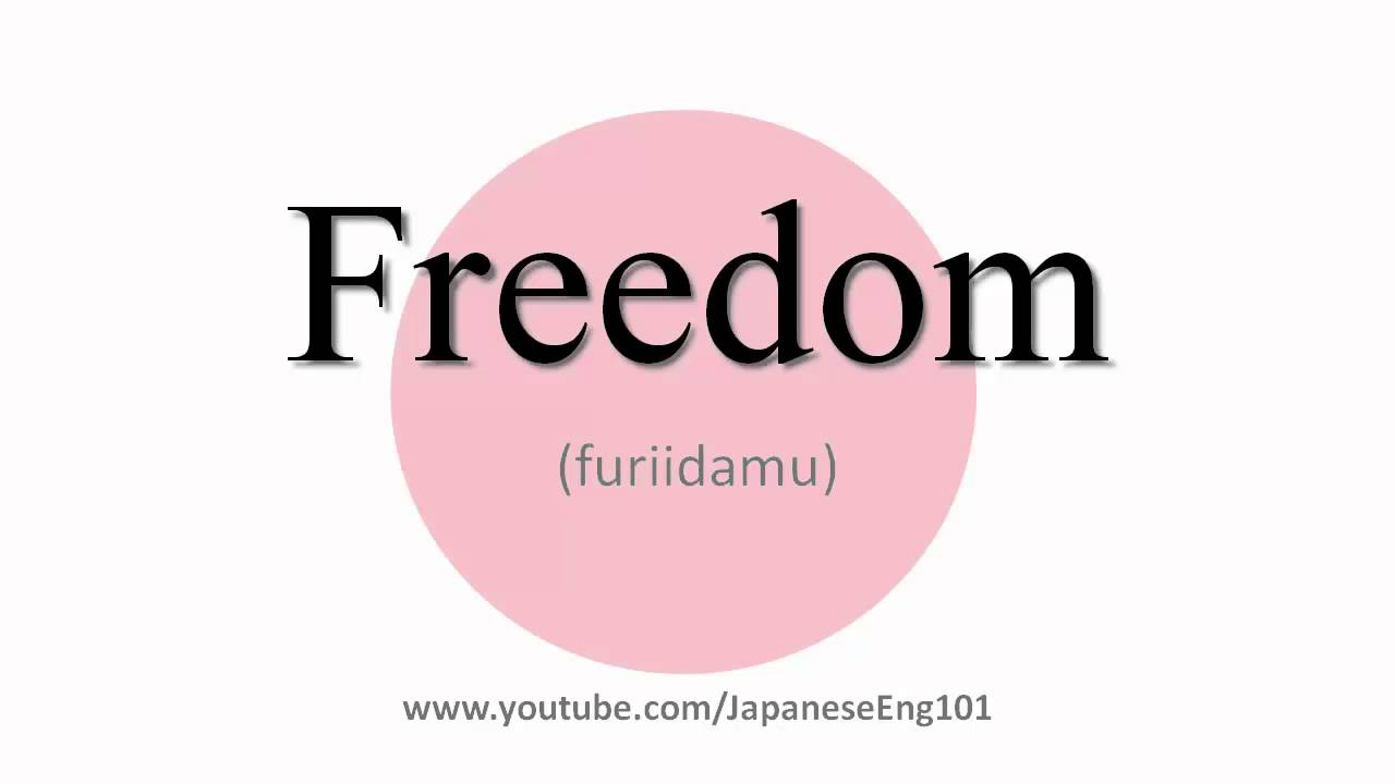 How to Pronounce Freedom