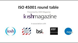 Experts from BSI, the British Safety Council, EEF and NQA Certifica...