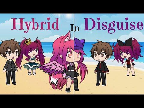 Hybrid in Disguise - Gatcha Life - Mini Movie