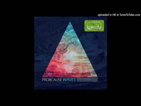 ProbCause - Meditate (Produced By Two Fresh)