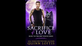 Sacrifice of Love, Book 7 The Grey Wolves Series