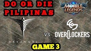 ARKANGEL (PH) vs OVERCLOCKERS (VN) GAME 3    MSC 2019   LOWER - BRACKET SEMIFINALS